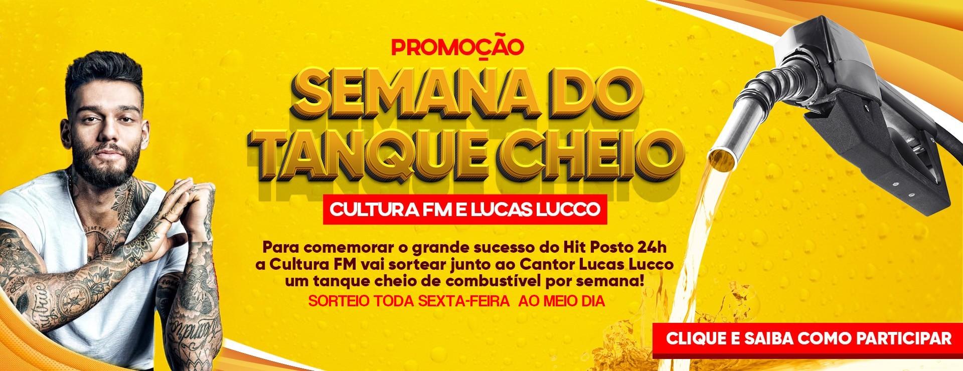 SEMANA DO TANQUE CHEIO CULTURA FM e LUCAS LUCCO