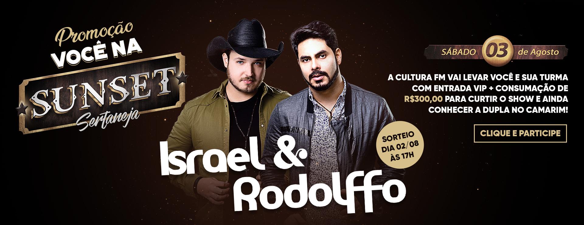 Sunset sertaneja com Israel e Rodolffo